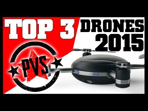 Top 3 Drones To Consider in 2015