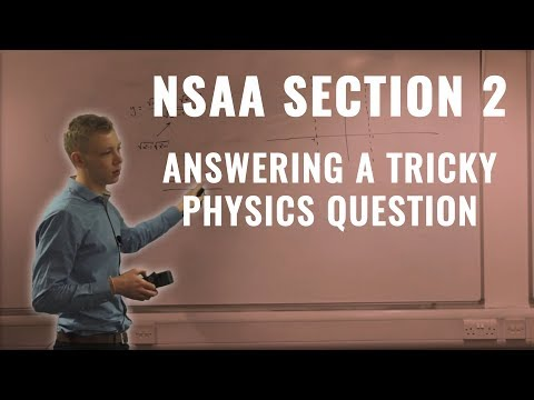 NSAA Section 2 Physics Question | UniAdmissions Online Course