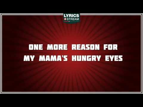 Mama's Hungry Eyes - Merle Haggard tribute - Lyrics
