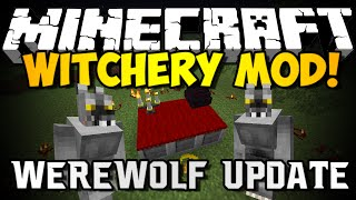 Minecraft: WITCHERY MOD WEREWOLF UPDATE!