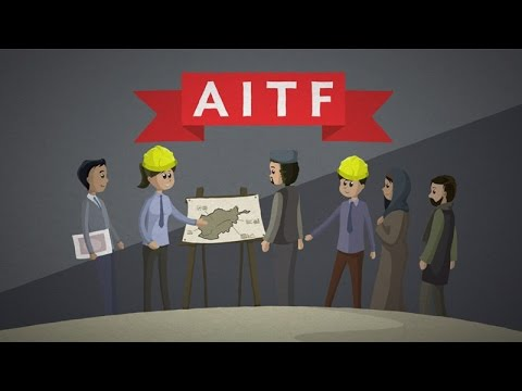 Work with the Afghanistan Infrastructure Trust Fund