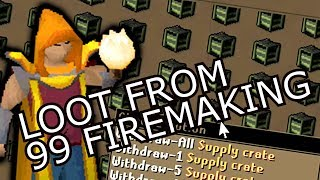Loot From 99 Firemaking