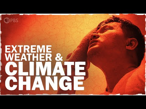 The Link Between Extreme Weather And Climate Change