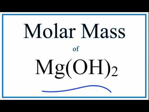 Molar Mass / Molecular Weight Of Mg(OH)2  | Magnesium Hydroxide