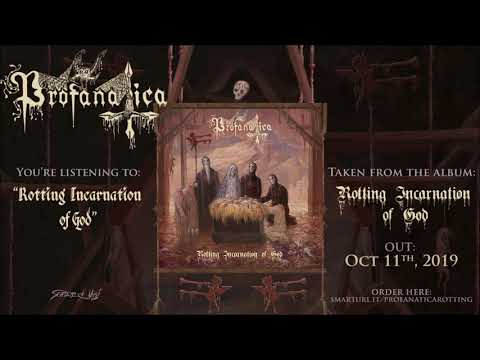 Profanatica - Rotting Incarnation of God (official track premiere) Mp3
