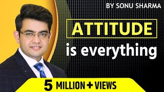 Gambar cover Attitude is everything ! Sonu Sharma ! 7678481813