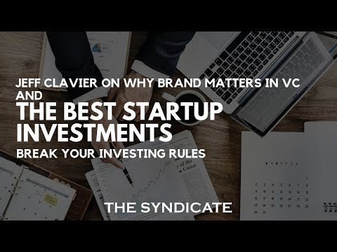 Jeff Clavier on Why Brand Matters in VC and the Best Startup Investments Break Your Investing Rules