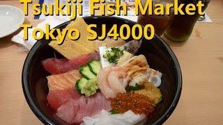 Tokyo Tsukiji Fish market SJ4000
