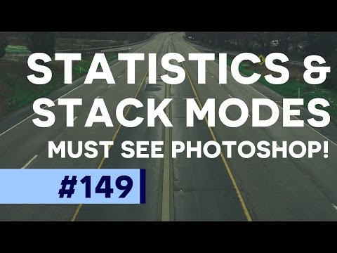 Must See Photoshop Tutorial: Statistics & Stack Modes in Photoshop CC!  | Educational