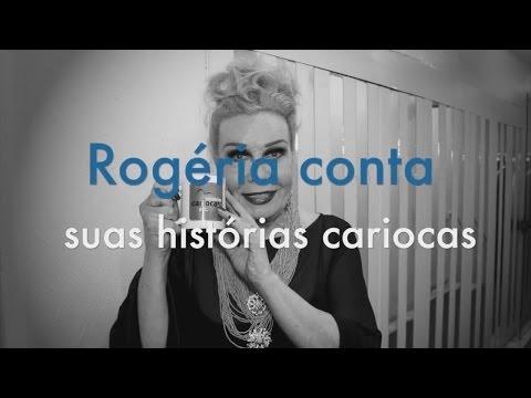 Rogéria Conta Suas Histórias Cariocas!