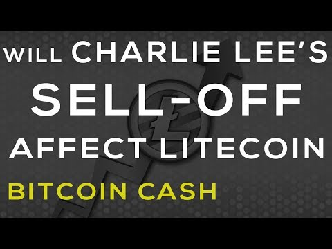 Litecoin Vs. Bitcoin-Cash, Will LTC Be Affected Long Term With Sell-Off