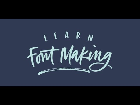 Learn Font Making Course Trailer