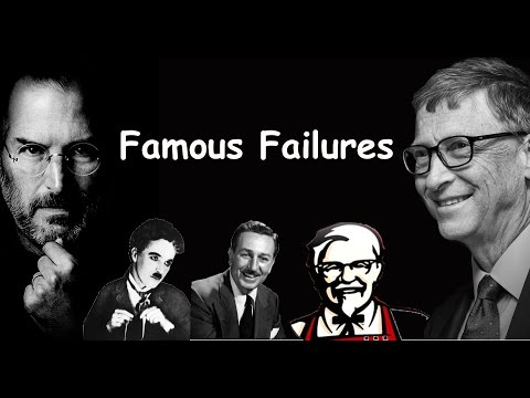 Famous Failures  - Never Give Up