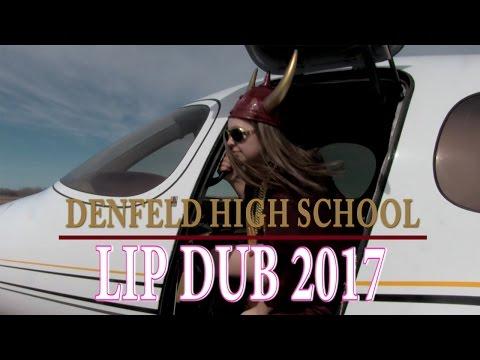 Denfeld, 24K Magic | Denfeld High School Lip Dub 2017