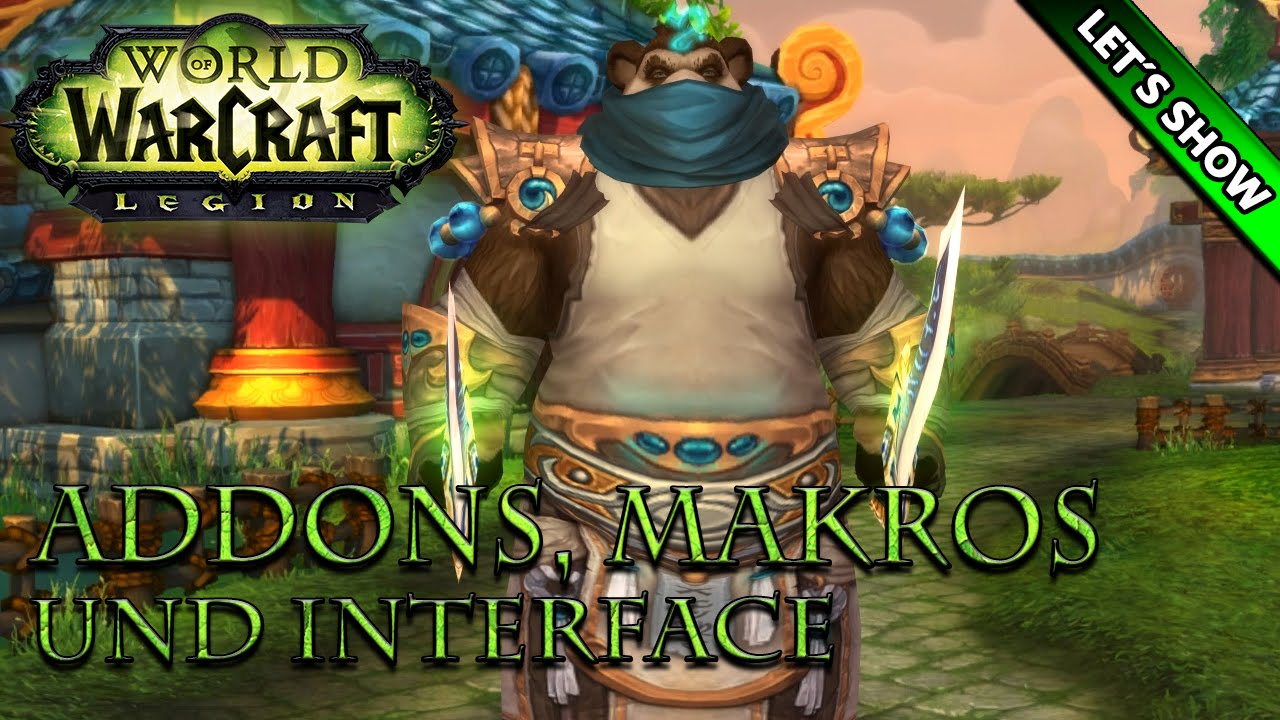 WOW LEGION - Addons, Makros und Interface