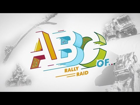 The ABC of Rally Raid | Dakar Rally 2019