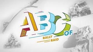 The ABC of Rally Raid | Dakar Rally 2019