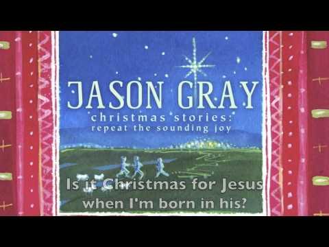 Christmas for Jesus - Official Lyric Video - Jason Gray