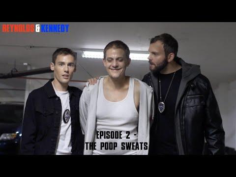 Reynolds & Kennedy (Episode 2) - The Poop Sweats