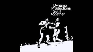 Dynamo Productions - Get it Together (Fort Knox Five Remix)