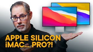Apple Silicon iMac — Ultimate All-In-One?