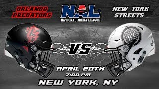 Orlando Predators vs New York Streets