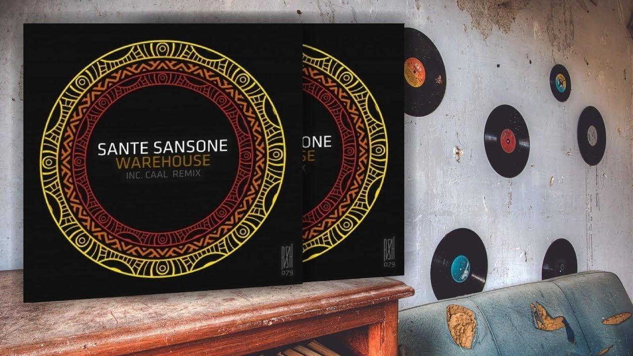 Download Sante Sansone - Warehouse (Original Mix)