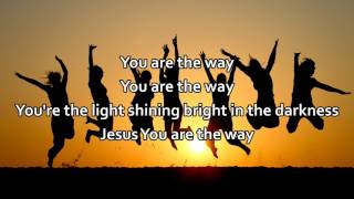 The Way - Brett Younker, Passion 2015 (Worship Song with Lyrics)