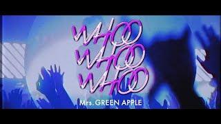 Mrs. GREEN APPLE - Digital シングル「WHOO WHOO WHOO」ティザー映像