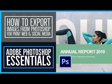 How To Export Images From Photoshop For Print Web & Social Media - Photoshop CC Essentials [85/86]