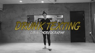 GIRIN Class | Drunk Texting @chrisbrown @jheneaiko | Soul Dance Studio 쏘울댄스