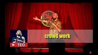 Soros si diversi handicapati | Crowd Work | Teo Stand-Up Comedy