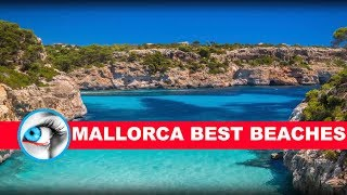 Best Beaches Mallorca 2017 Must See & Do Travel Guide