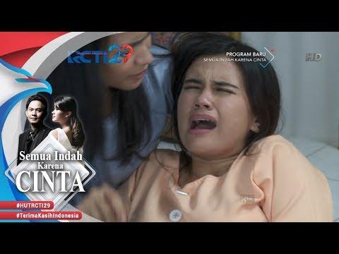 SEMUA INDAH KARENA CINTA - Bella Terjatuh Pingsan [21 AGUSTUS 2018]