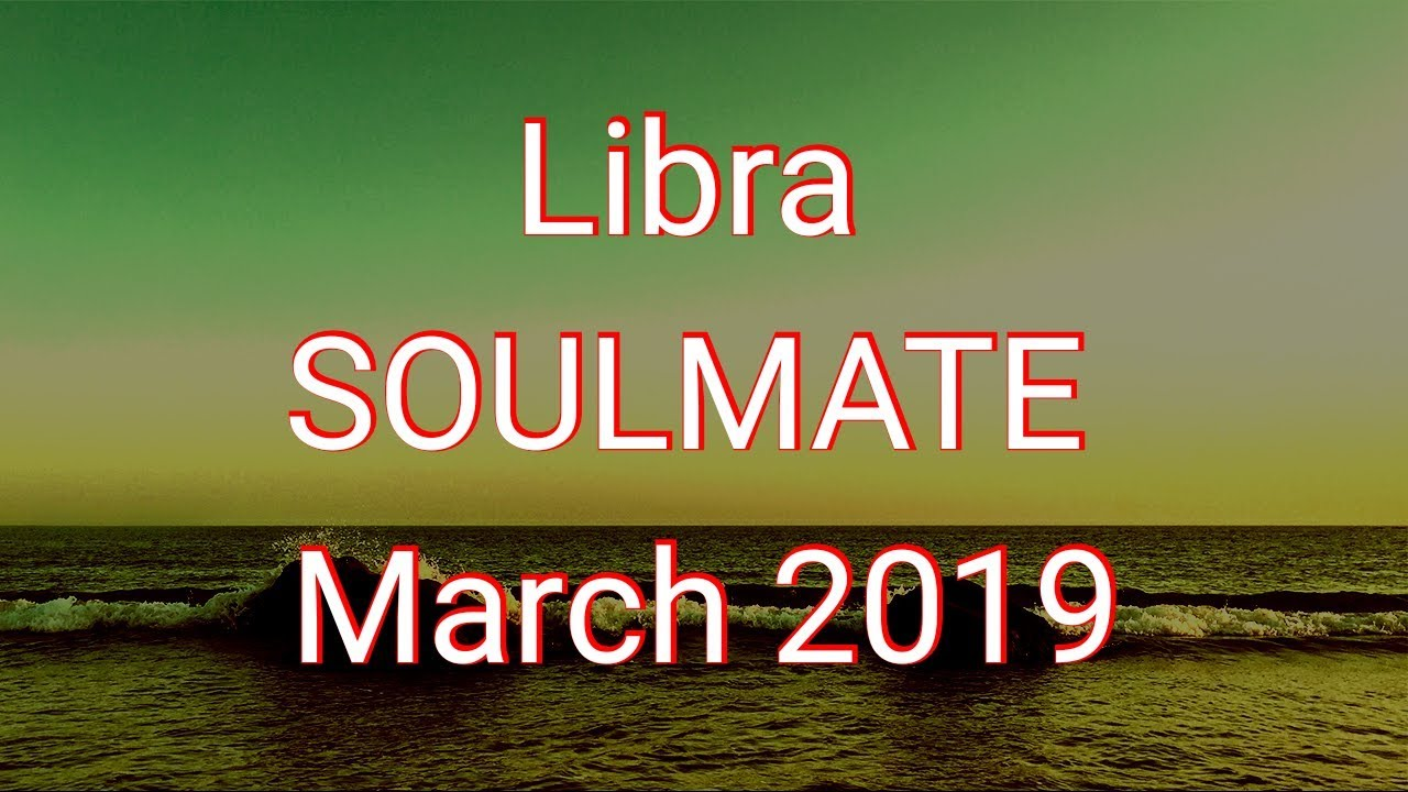 Libra SoulMate March 2019: Favorable & Willing Love