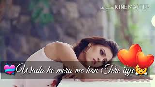 Tere liye_ Atif Aslam_best_ heart touching sad _whatsapp love status beautiful whatsapp status love