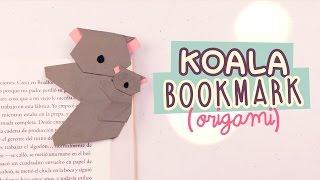 DIY MARCAPÁGINAS SÚPER TIERNO | KOALA DE ORIGAMI | #OrigamiFácil | COOKIES IN THE SKY
