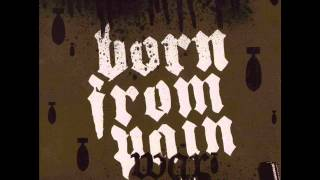 Born From Pain - Crusader (with lyrics)