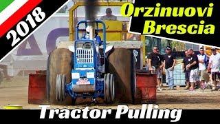 Tractor Pulling Orzinuovi (Brescia) 2018 - ITPO - Full Race, Flames, Wheelies & More!