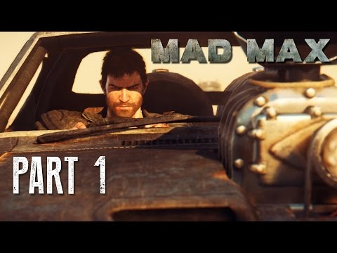 Let's Play Mad Max Part 1: Black On Black