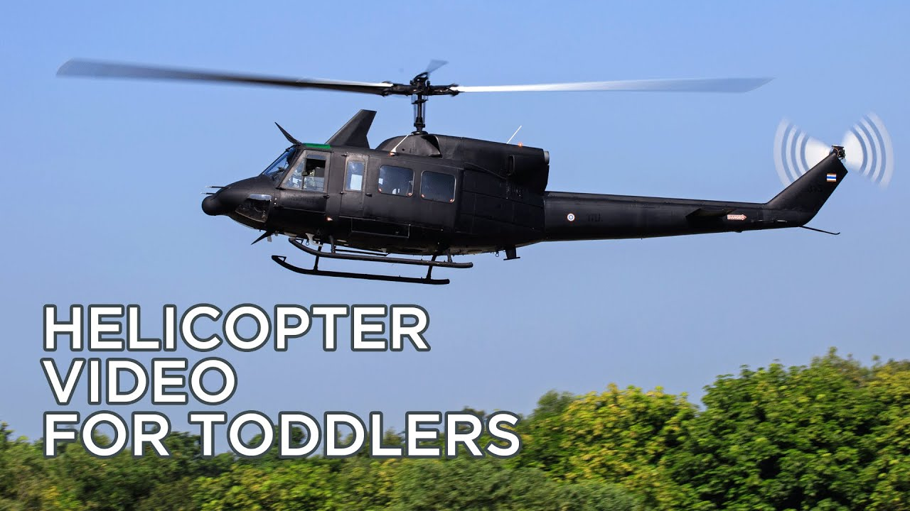 Fun Helicopter Video for Toddlers Educational Science and