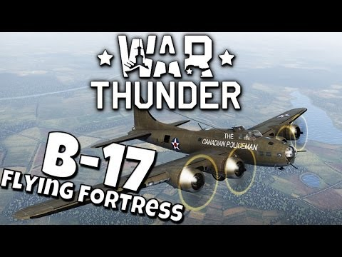 B-17 Flying Fortress - War Thunder - Arcade & Realism