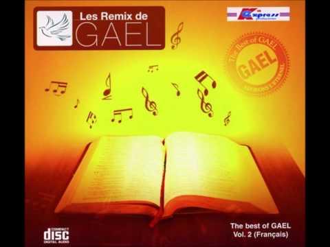 Les Remix De Gael Vol. 2 - Adorons l'éternel (En français ) | Worship Fever Channel