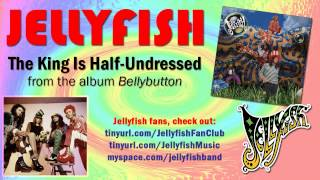Jellyfish - The King Is Half-Undressed Thumbnail