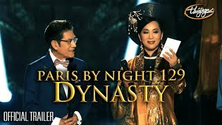 Paris By Night 129 - Dynasty | Official Trailer