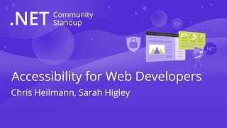 ASP.NET Community Standup - Accessibility for Web Developers