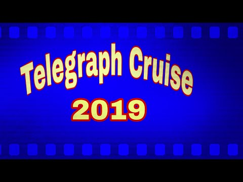"""Telegraph Cruise"" 2019 Part 2. Let's Go"