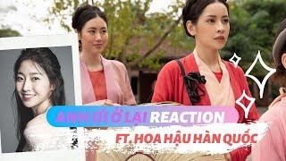 HOA HẬU HÀN QUỐC XEM MV 'ANH ƠI Ở LẠI' - CHIPU | TÁN NHẢM VIỆT HÀN EP.52