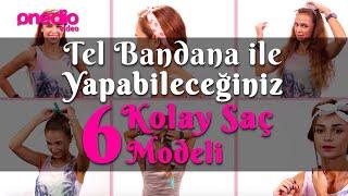 Tel Bandana ile Yapabileceğiniz 6 Kolay Saç Modeli