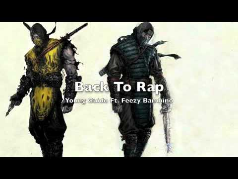 Back To Rap - Young Guido Ft. Feezy Bambino